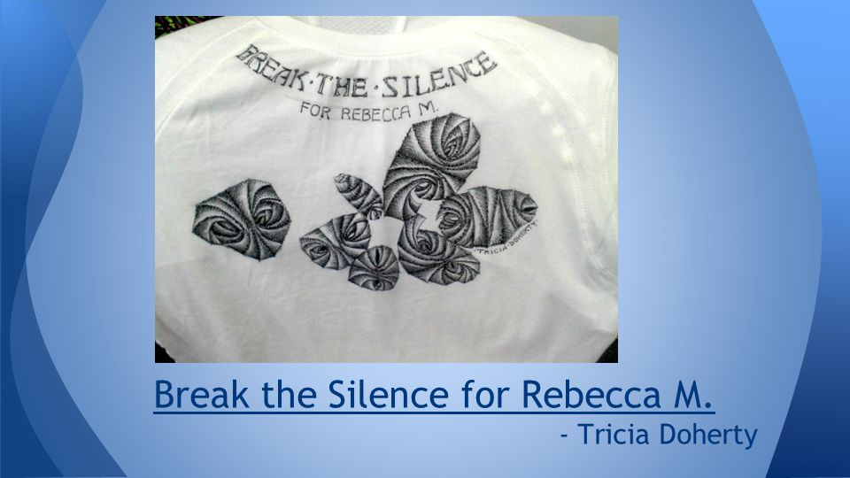 Break the Silence for Rebecca M. - Tricia Doherty