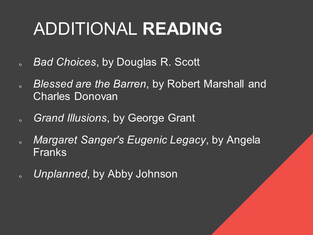 ADDITIONAL READING o Bad Choices, by Douglas R.