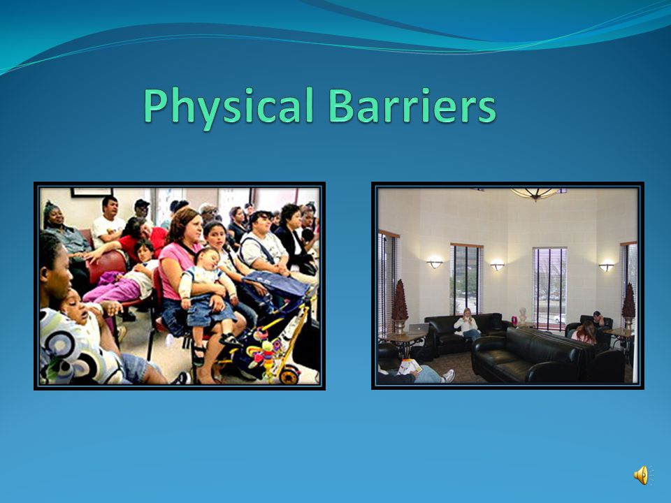  Barriers may be physical or social  Removing barriers that impact marginalized people requires us to examine our physical environment and our organizational policies and practices