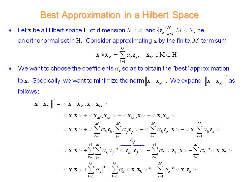 Best Approximation in a Hilbert Space