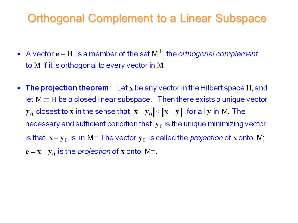 Orthogonal Complement to a Linear Subspace