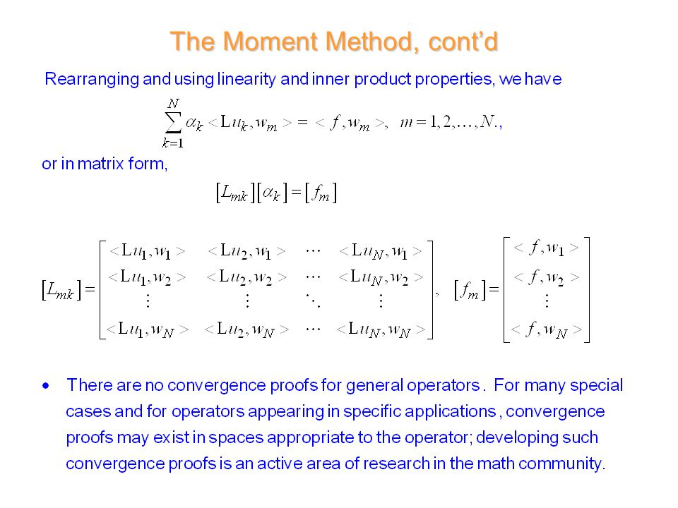The Moment Method, cont'd