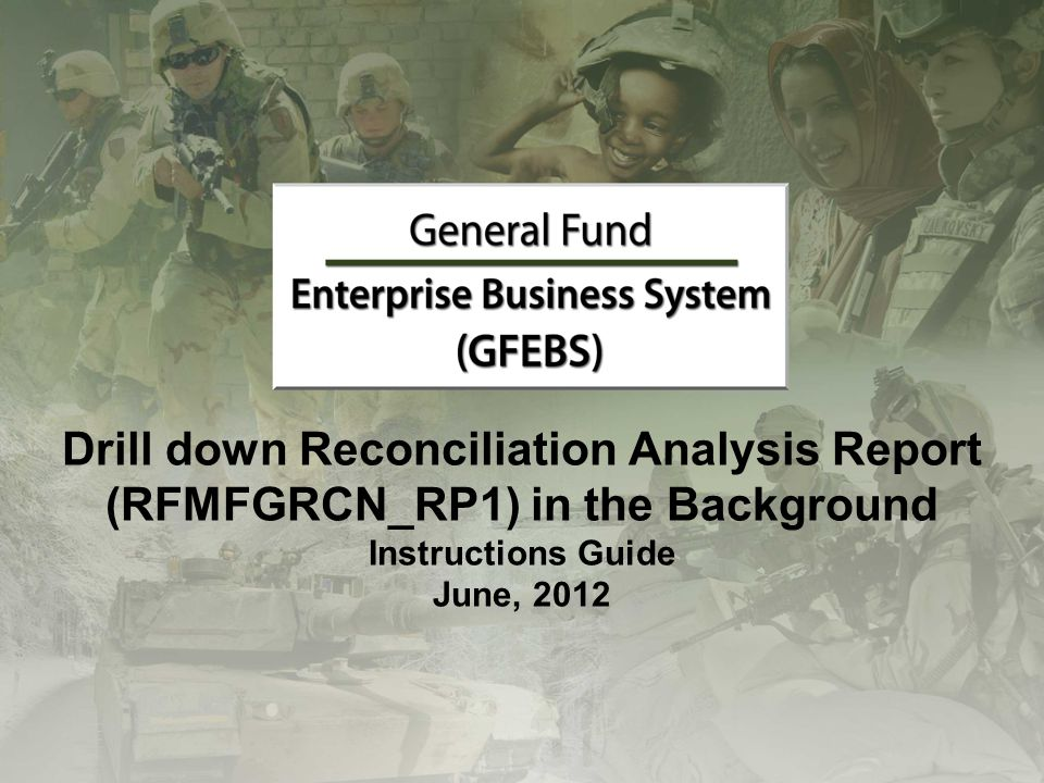 Drill down Reconciliation Analysis Report (RFMFGRCN_RP1) in the Background Instructions Guide June, 2012