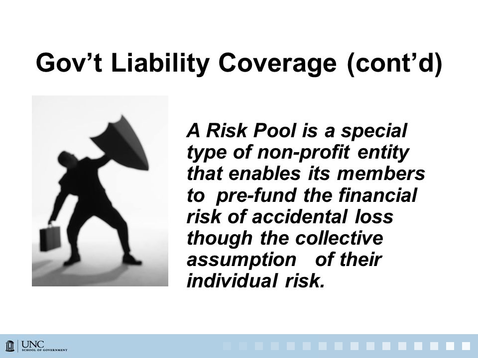 A Risk Pool is a special type of non-profit entity that enables its members to pre-fund the financial risk of accidental loss though the collective assumption of their individual risk.