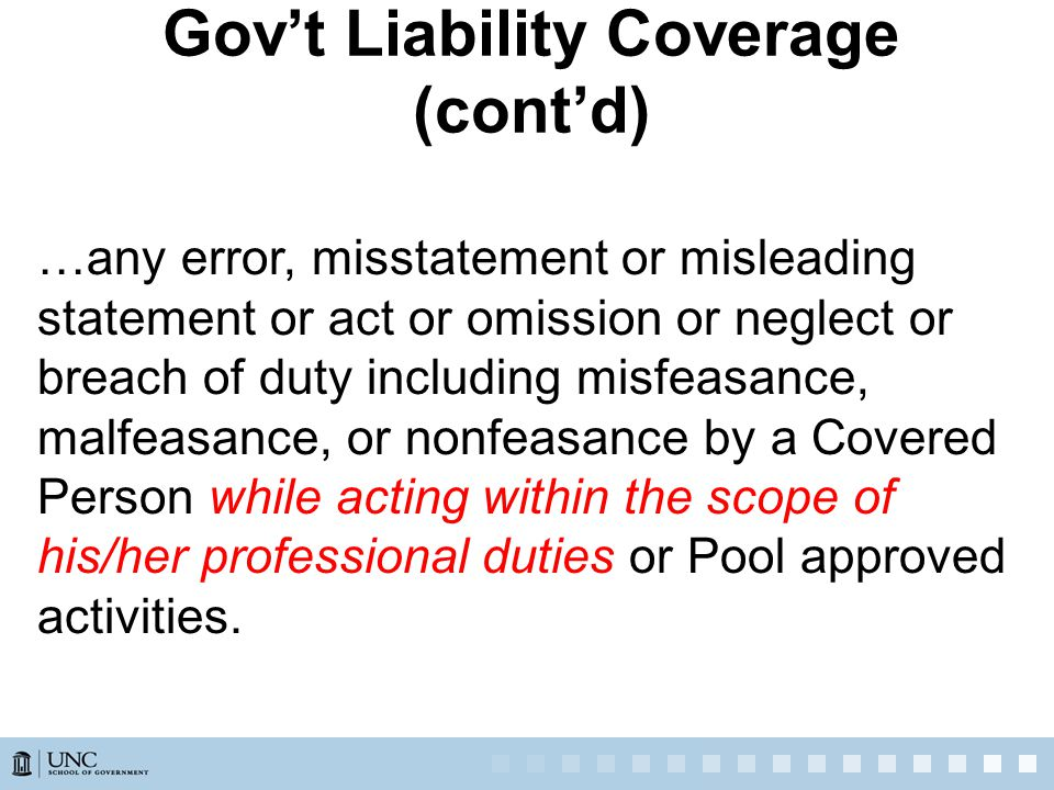 …any error, misstatement or misleading statement or act or omission or neglect or breach of duty including misfeasance, malfeasance, or nonfeasance by a Covered Person while acting within the scope of his/her professional duties or Pool approved activities.