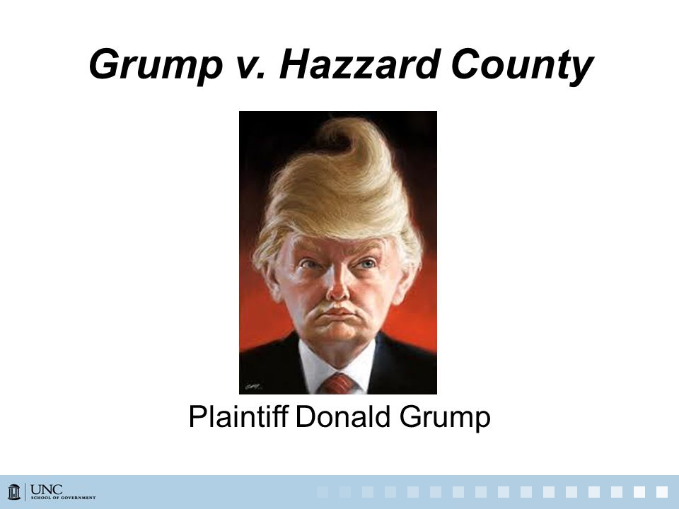 Grump v. Hazzard County Plaintiff Donald Grump