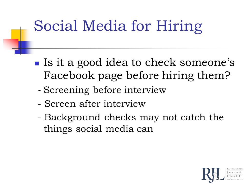 Social Media for Hiring Is it a good idea to check someone's Facebook page before hiring them.