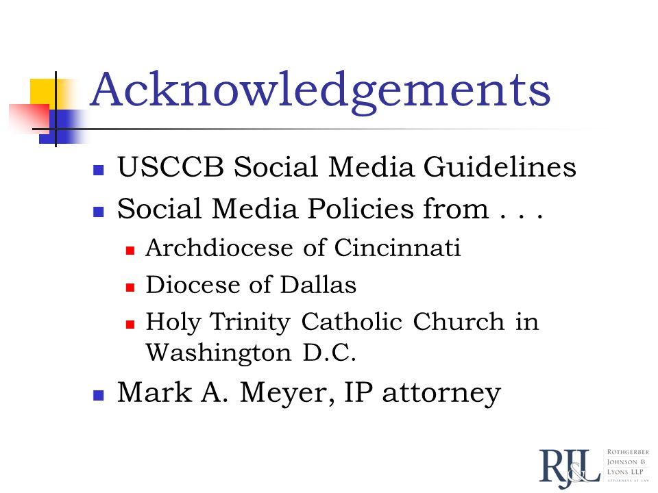 Acknowledgements USCCB Social Media Guidelines Social Media Policies from...