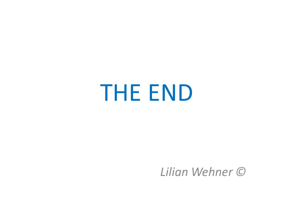 THE END Lilian Wehner ©