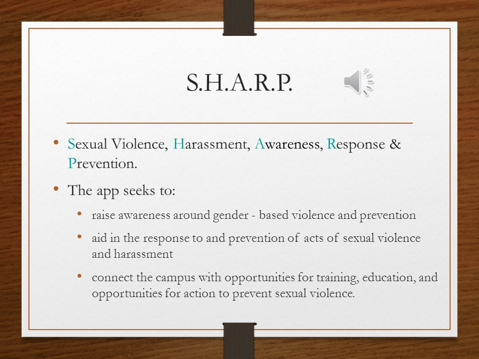 S.H.A.R.P Sexual Assault, Harassment, Awareness, Response and Prevention Web Application