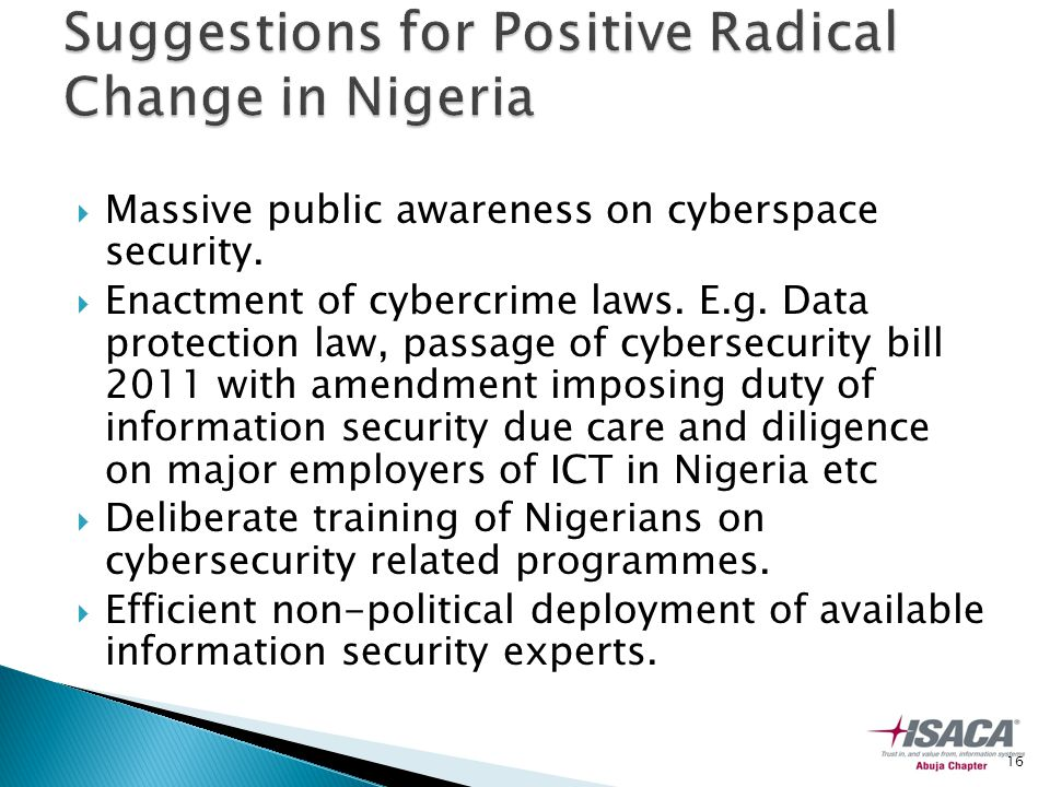  Massive public awareness on cyberspace security.
