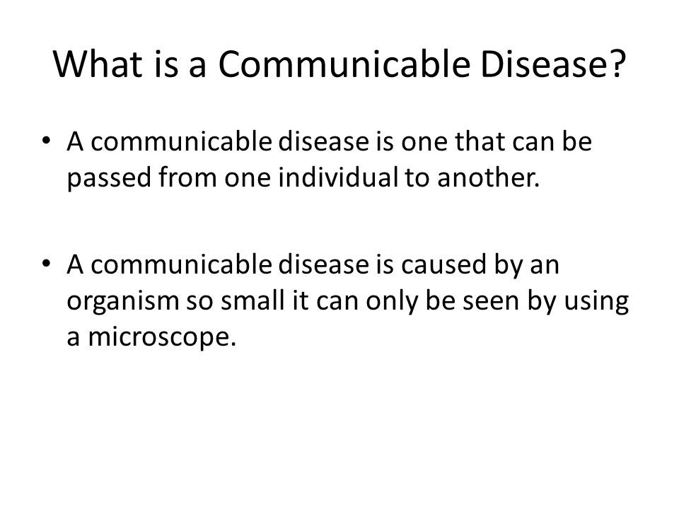 What is a Communicable Disease.