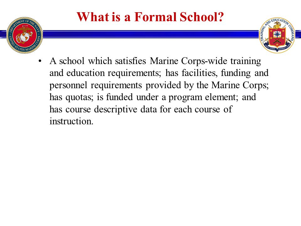 What is a Formal School.