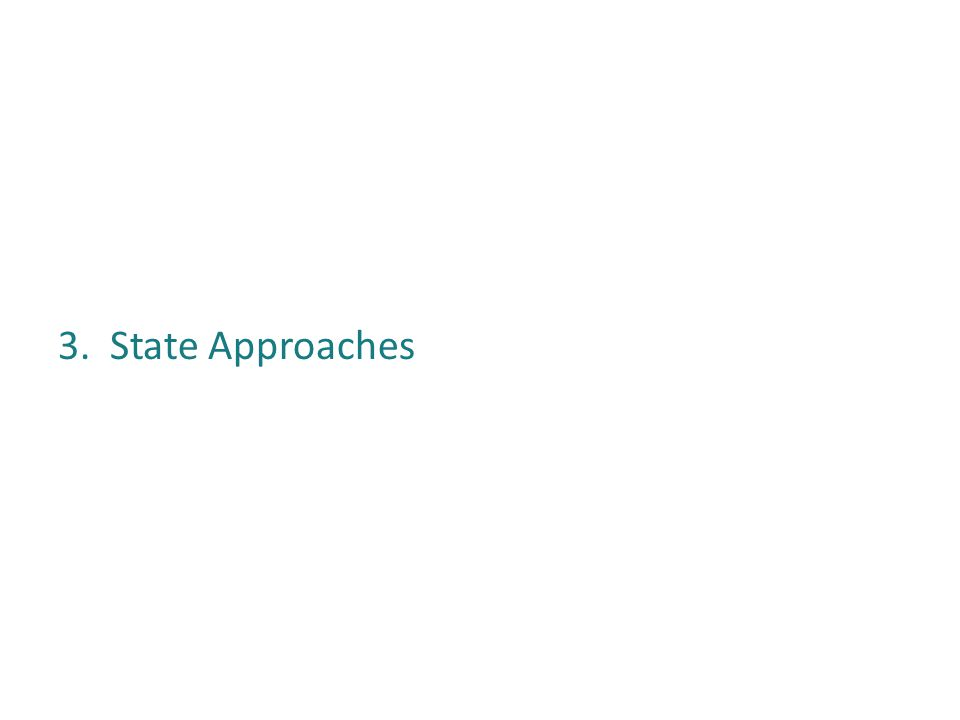 3. State Approaches