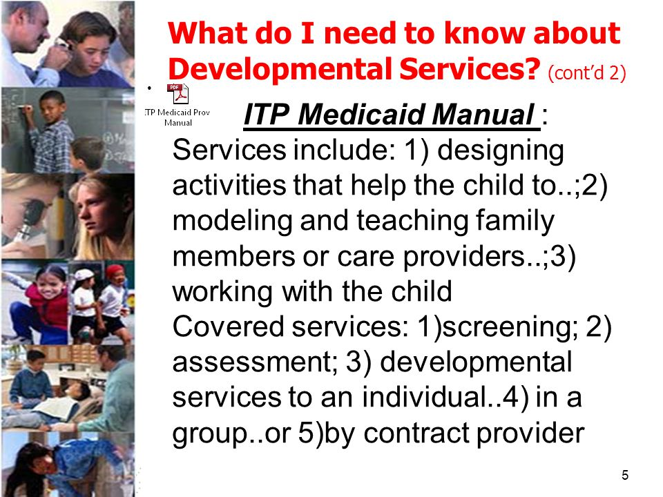 5 What do I need to know about Developmental Services.