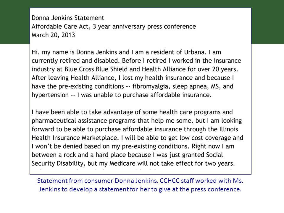 Statement from consumer Donna Jenkins. CCHCC staff worked with Ms.