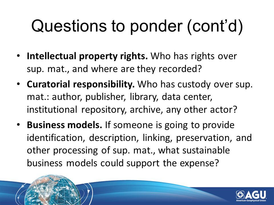 Questions to ponder (cont'd) Intellectual property rights.
