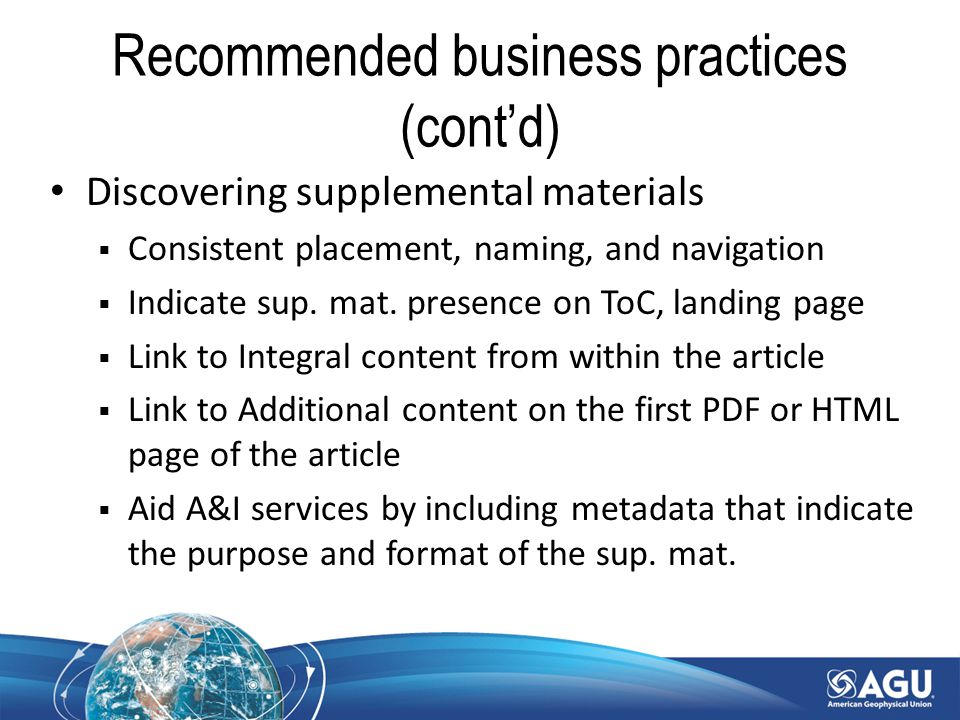 Recommended business practices (cont'd) Discovering supplemental materials  Consistent placement, naming, and navigation  Indicate sup.