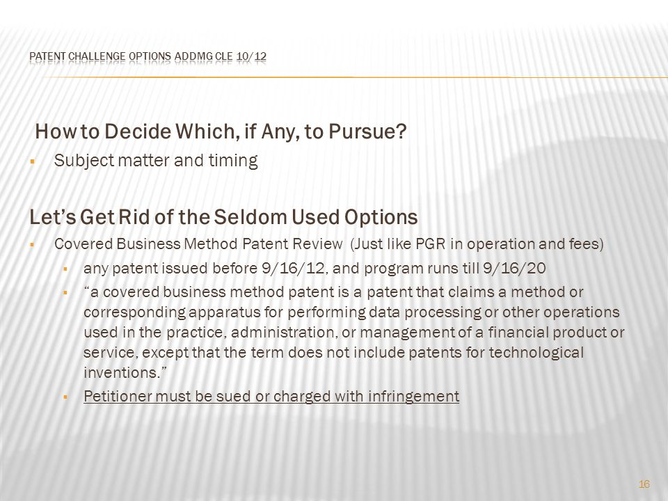 How to Decide Which, if Any, to Pursue.