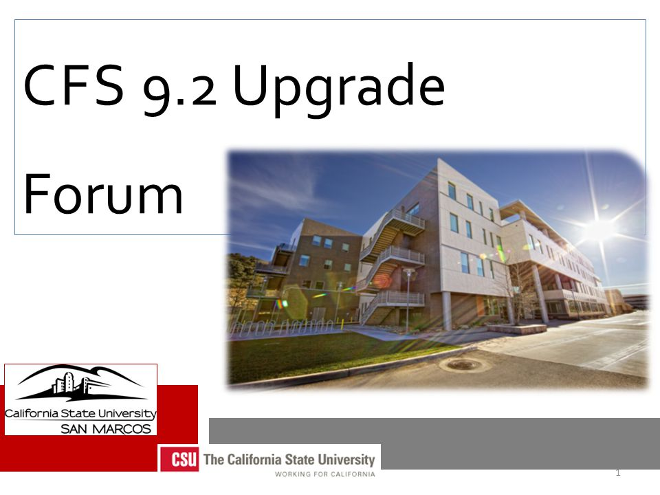 CFS 9.2 Upgrade Forum 1