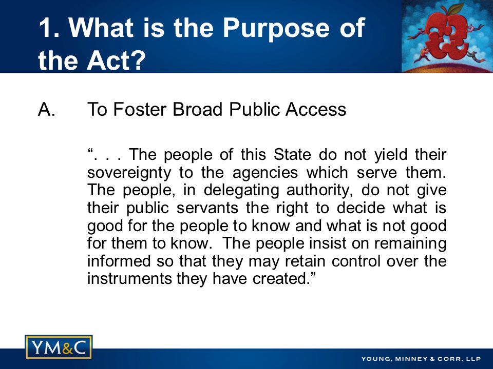 1. What is the Purpose of the Act. ...