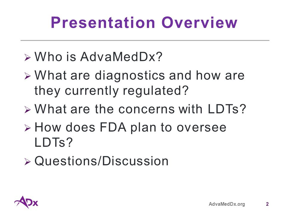 AdvaMedDx.org2 Presentation Overview  Who is AdvaMedDx.