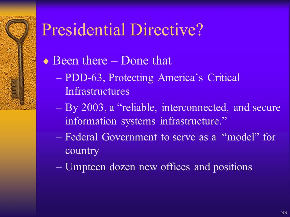 33 Presidential Directive.