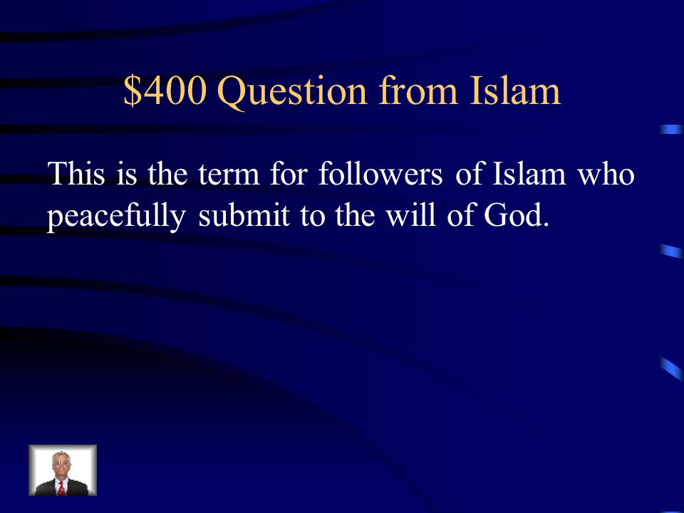$300 Answer from Islam Peace