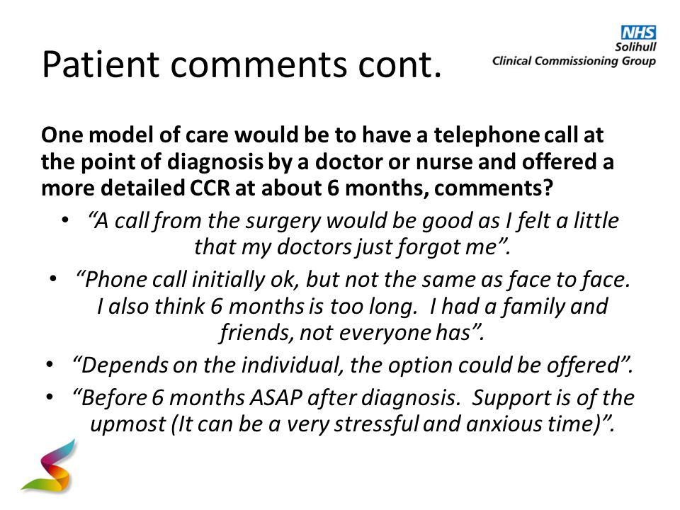 Patient comments cont.