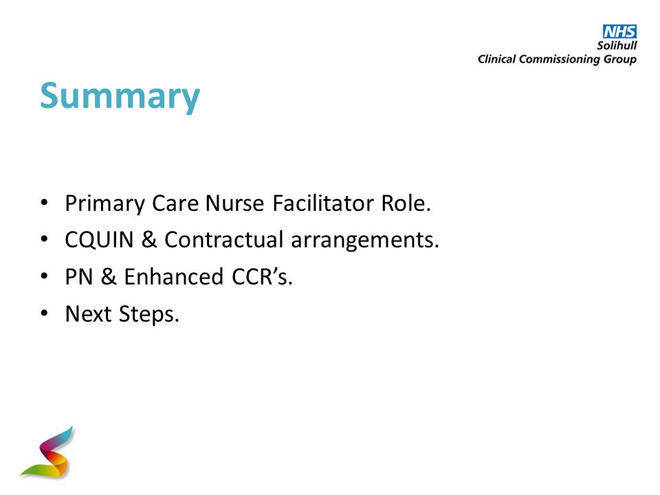 Summary Primary Care Nurse Facilitator Role. CQUIN & Contractual arrangements.