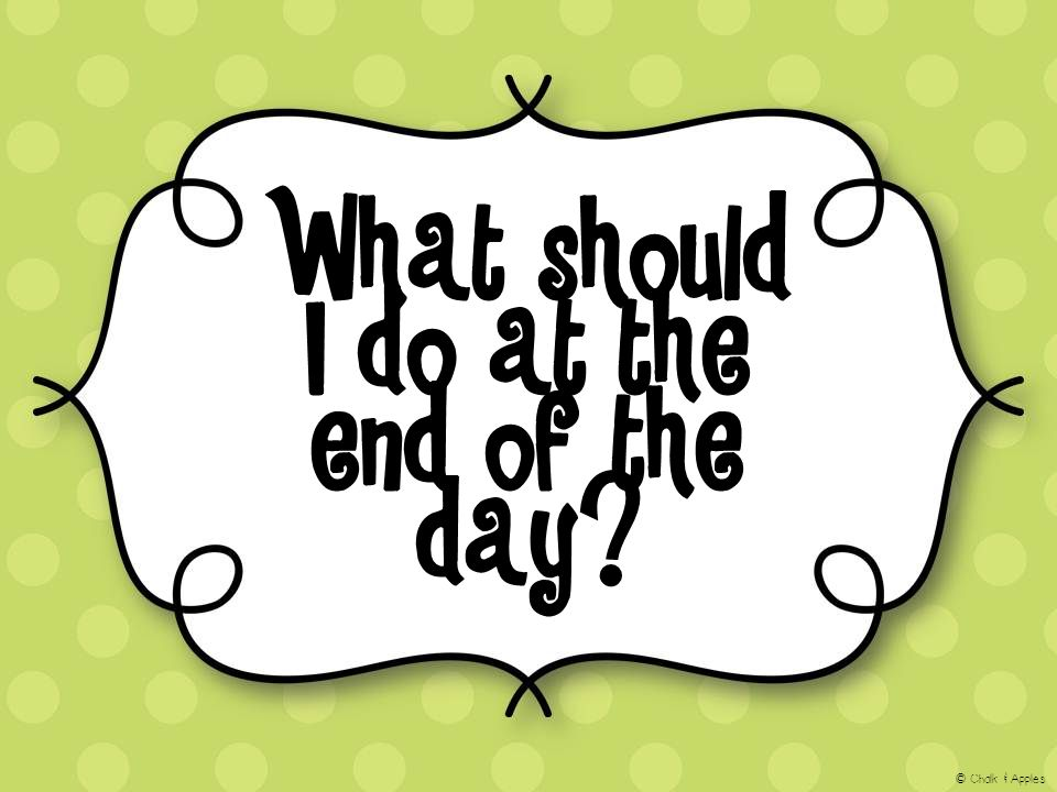 What should I do at the end of the day © Chalk & Apples