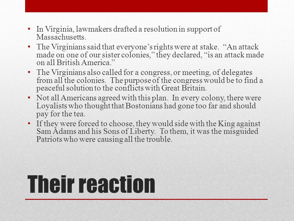 Their reaction In Virginia, lawmakers drafted a resolution in support of Massachusetts.