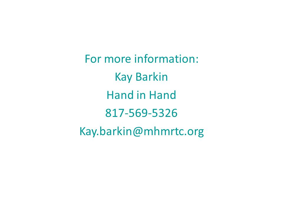 For more information: Kay Barkin Hand in Hand