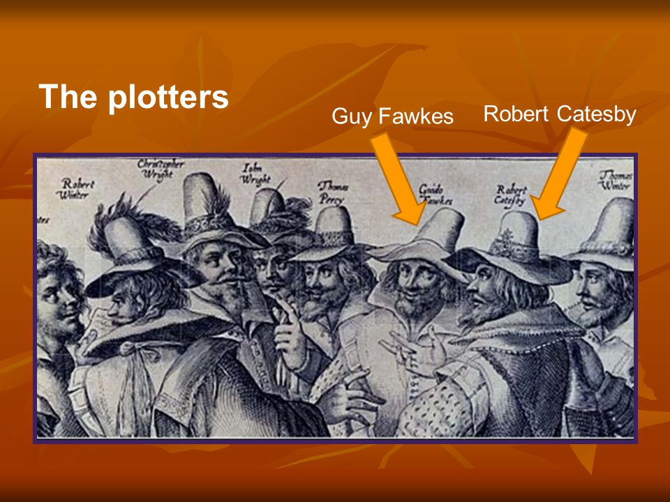 Robert Catesby Guy Fawkes The plotters