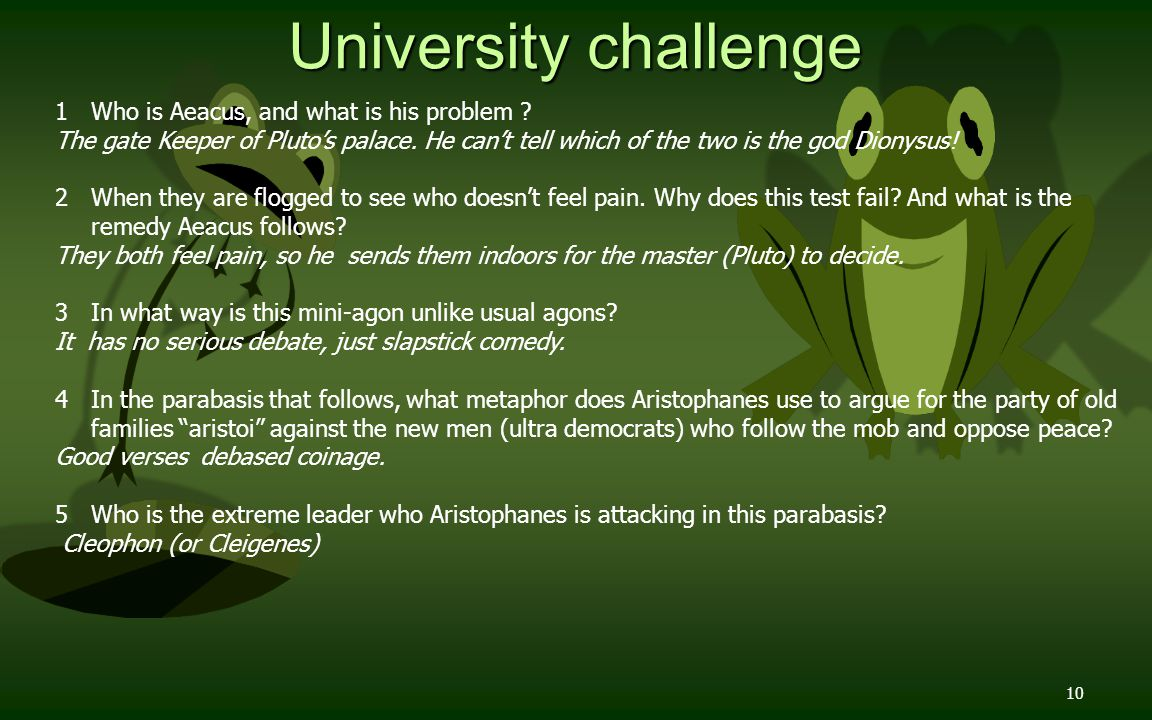 10 University challenge 1 Who is Aeacus, and what is his problem .