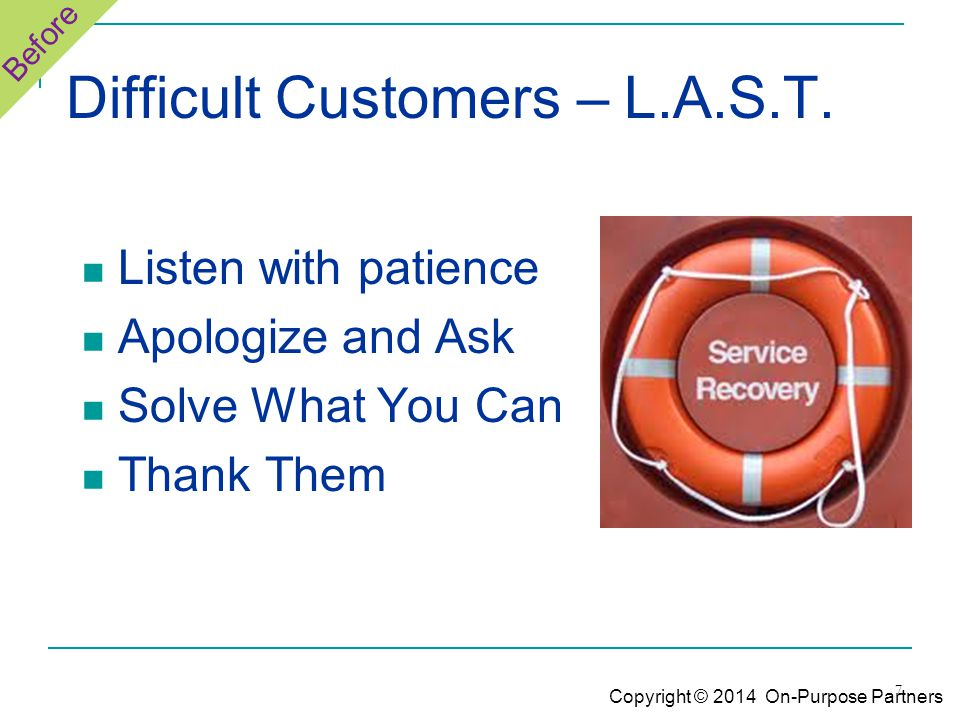 7 Difficult Customers – L.A.S.T.