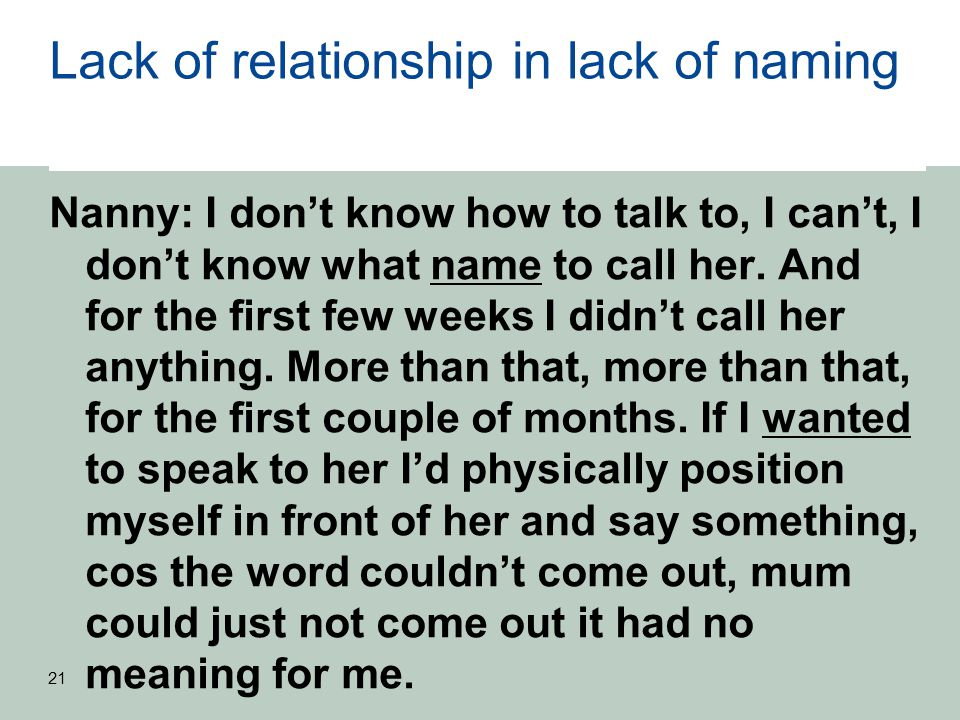 Lack of relationship in lack of naming Nanny: I don't know how to talk to, I can't, I don't know what name to call her.