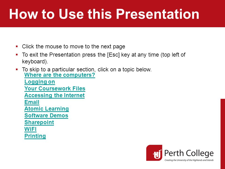 How to Use this Presentation Where are the computers.