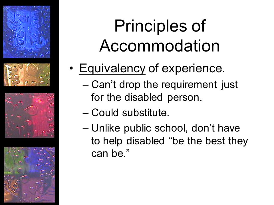 Principles of Accommodation Equivalency of experience.