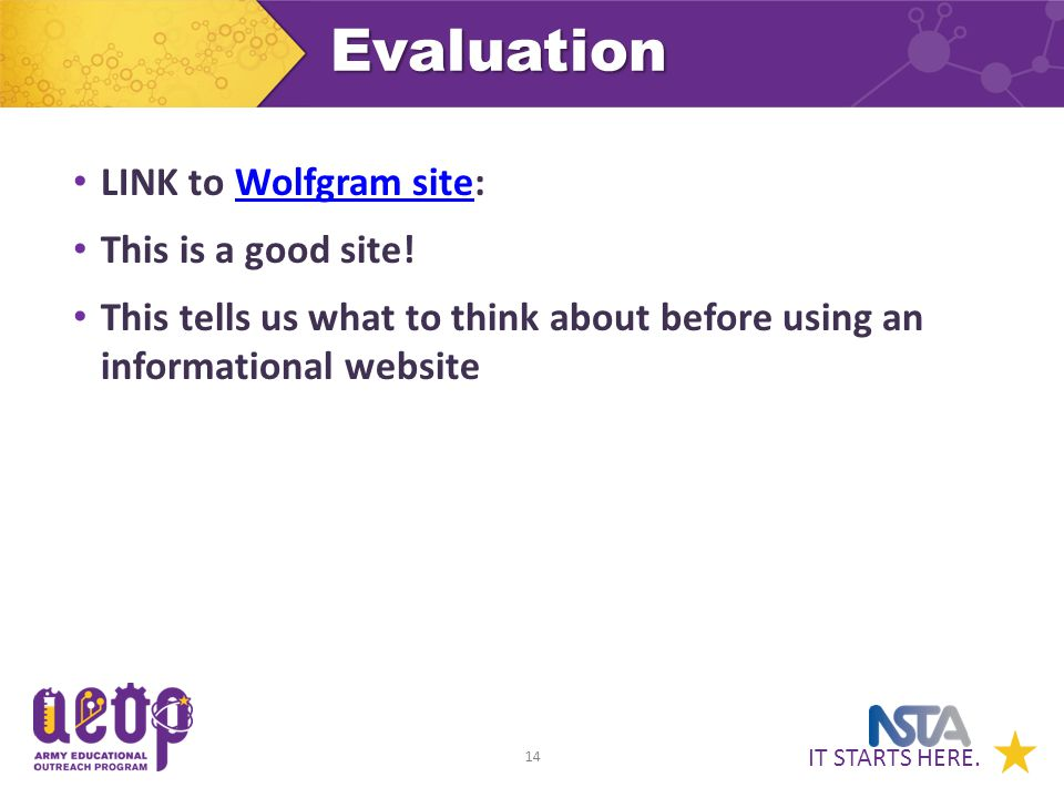 IT STARTS HERE. 14Evaluation LINK to Wolfgram site:Wolfgram site This is a good site.