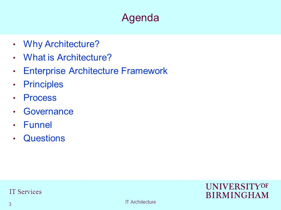 IT Services Why Architecture. What is Architecture.