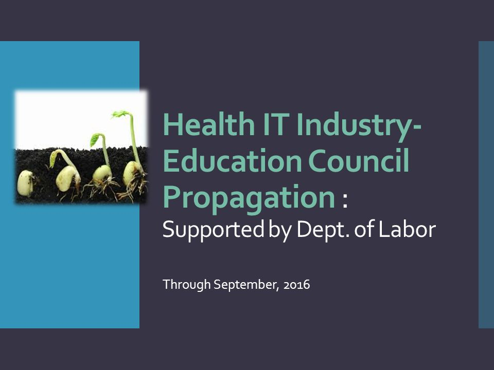 Health IT Industry- Education Council Propagation : Supported by Dept.
