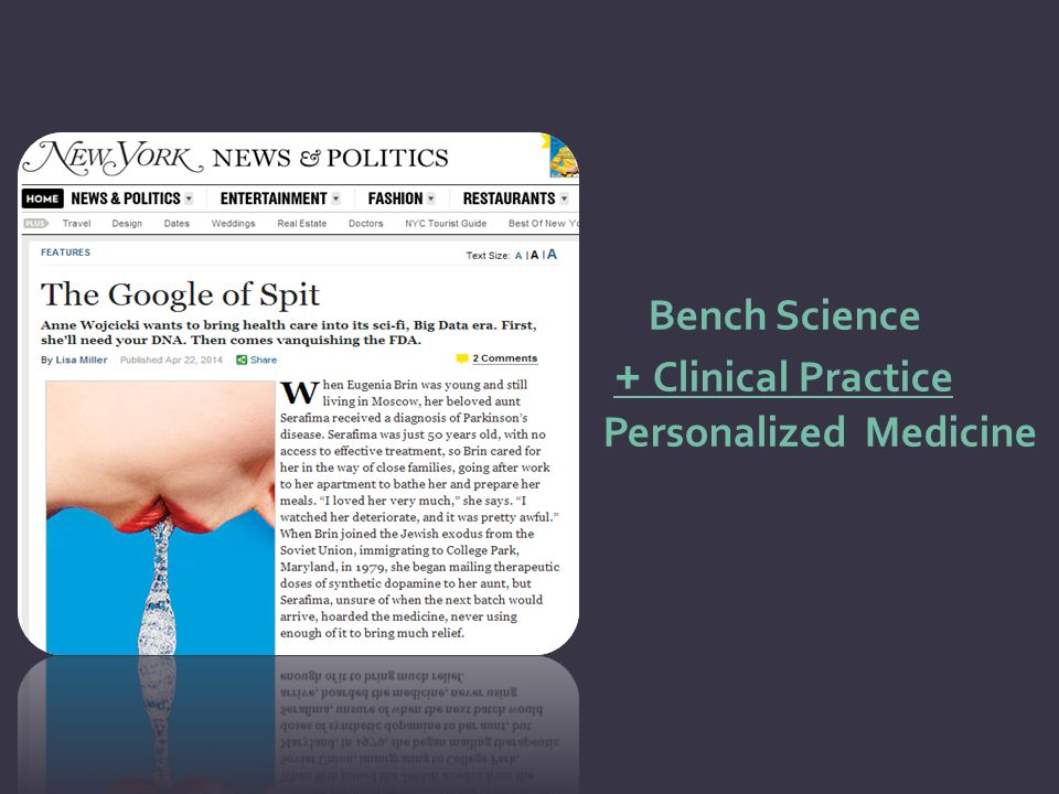 Bench Science + Clinical Practice Personalized Medicine