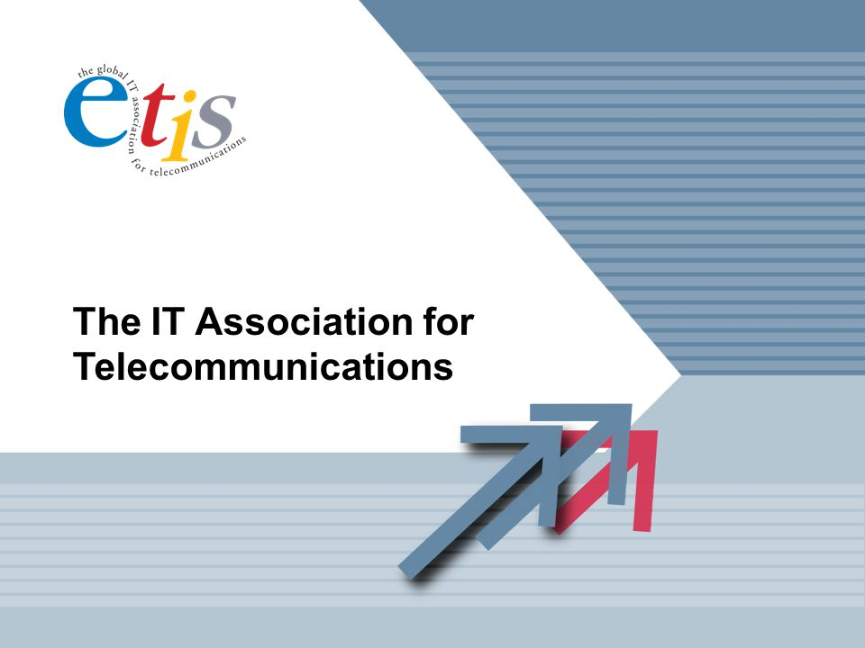 The IT Association for Telecommunications