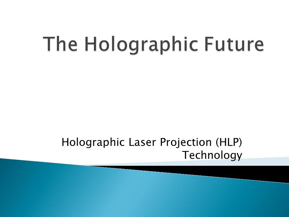 Holographic Laser Projection (HLP) Technology