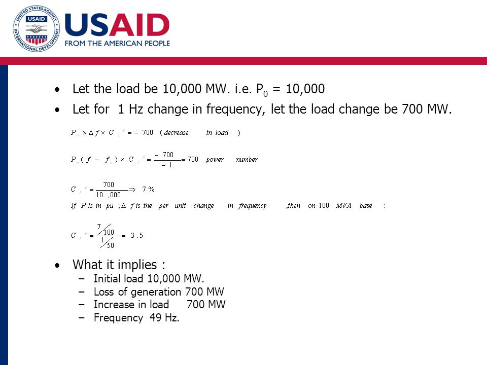 Let the load be 10,000 MW. i.e.