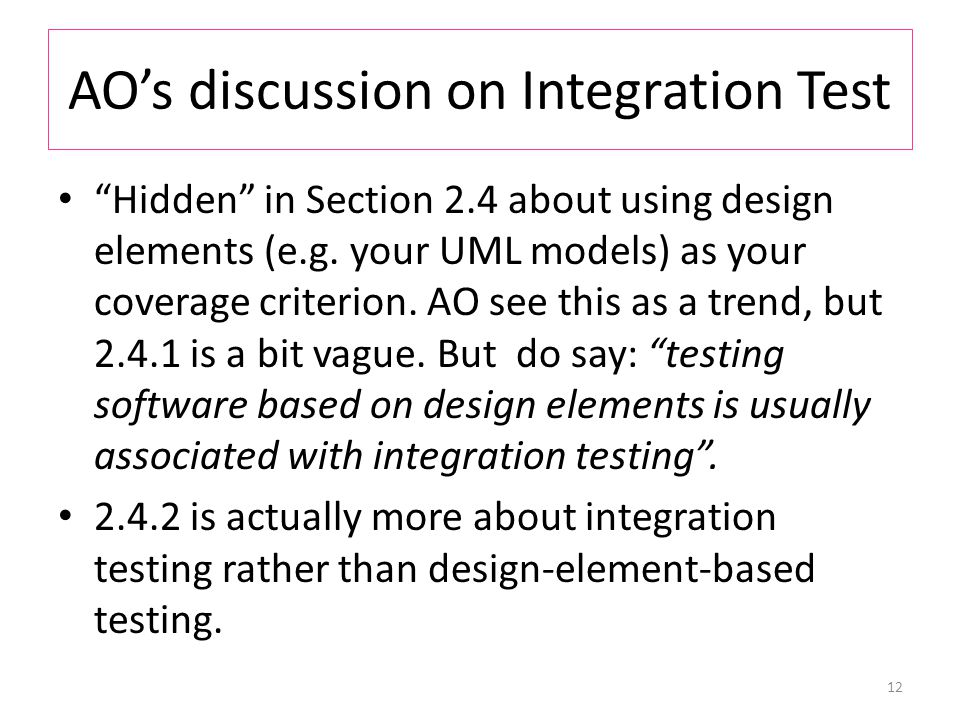AO's discussion on Integration Test Hidden in Section 2.4 about using design elements (e.g.
