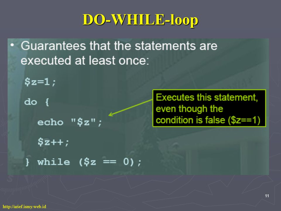 11 DO-WHILE-loop http://arief.ismy.web.id