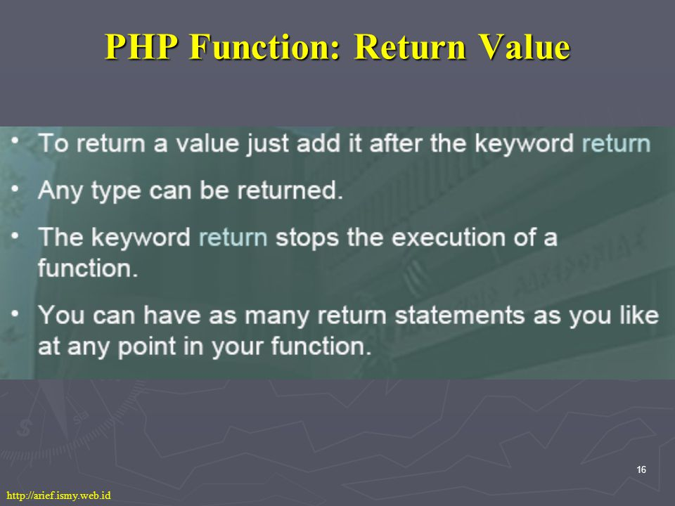 16 PHP Function: Return Value http://arief.ismy.web.id