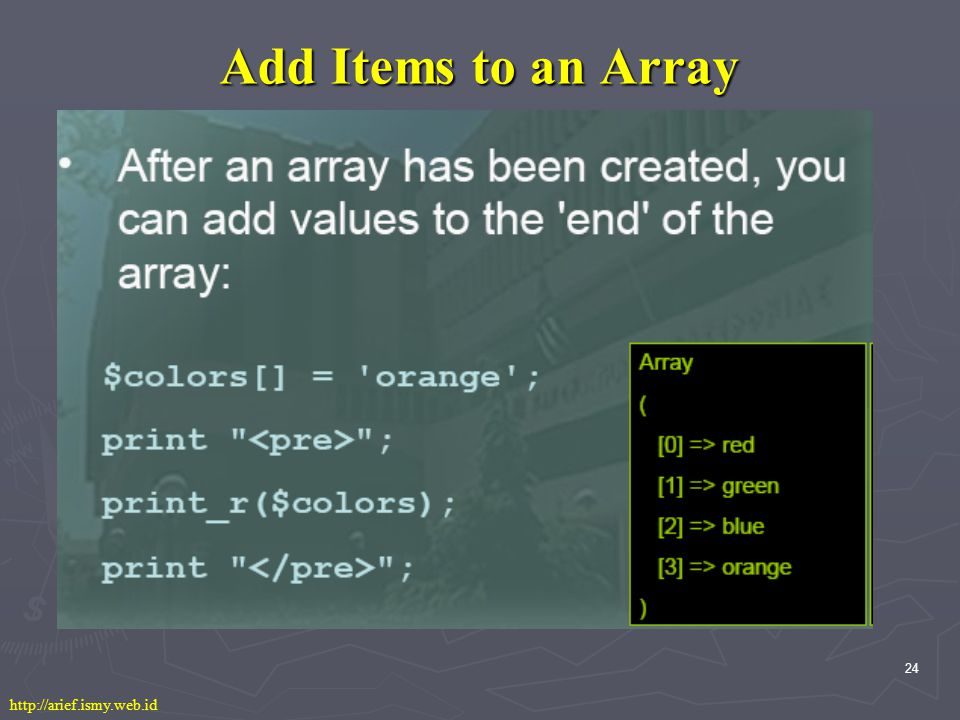 24 Add Items to an Array http://arief.ismy.web.id